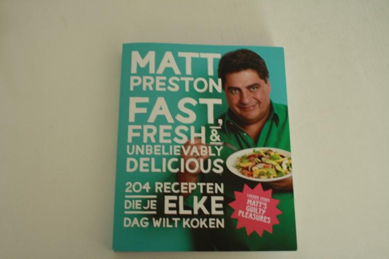 Matt Preston Fast Fresh and Delicious