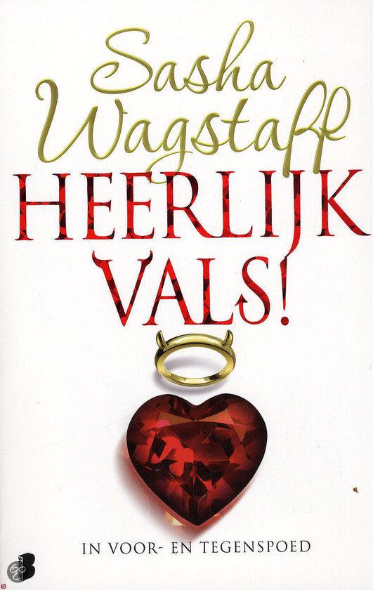 Heerlijk Vals, Sasha Wagstaff