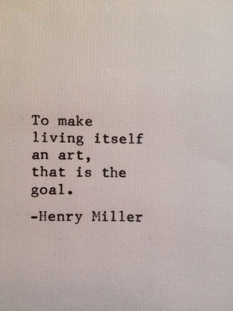 Monday Inspiration Henry Miller