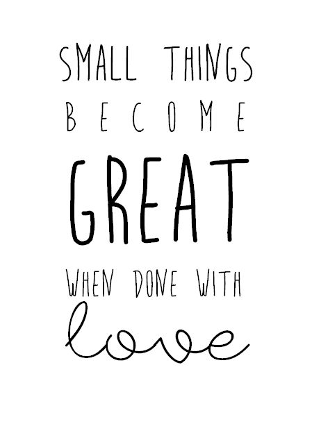 Small things mater - monday inspiration